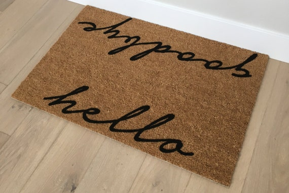 Hello Goodbye Door Mat - Gifts for Girlfriend - Gifts for Mom - Gifts for Aunts  - Unique Door Mat - Handmade Gifts - Client Gifts