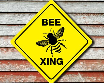"""BEE CROSSING Funny Novelty Crossing Sign 12""""x12"""""""