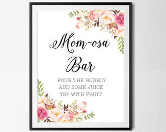 Mom-Osa Bar Sign, Boho, Floral, Baby Shower Sign, Watercolor, Printable, Instant Download