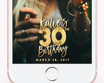 Birthday Snapchat Filter Birthday 30th Birthday for Her Decoration Birthday Snapchat Geofilter Birthday 30th Birthday Gift for Her Snap Chat