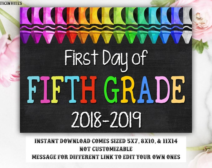 First Day of Fifth Grade Sign, Instant Download, First Day of School Chalkboard, Three Sizes, First Day of School, Chalkboard Sign, DIY, 5th