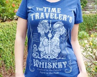 Whiskey Women's Tshirt, St Patricks Day Shirt Women, Whiskey Gift, Wine Gift, Steampunk Shirt, Time Travel - Time Traveler's Whiskey Tshirt