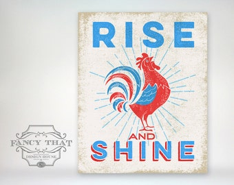8x10 art print - Rise and Shine Rooster - Vintage Inspired Red & Blue Aged Typography Poster Print