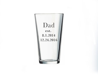 Father's day gift idea. Custom dad pint glass with est dates. of childrens birthdays. Dad Pint Glass, Gift for Dad, Custom Pint personalized