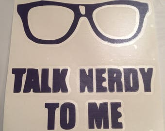 Talk Nerdy - 5-inch Decal