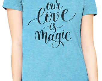 Austin Ink Apparel Slim Fit Our Love is Magic Soft Triblend Short-Sleeve T-Shirt