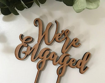 "Cake Topper Custom Made | Engagement | Event | Party | Bridal Shower | Bride Groom| Cake Decorating | Rustic Cake Topper - ""We're Engaged"""
