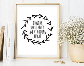 Coffee art print, I love my coffee, Coffee Wall Art, Kitchen Wall Art, Kitchen Print, Positive Print, Coffee Home Decor