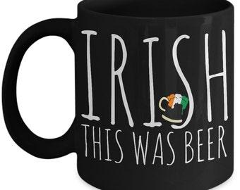 St Patricks Day mug, St Patricks Day decor, Irish mug, St Patricks Day, St Paddys mug, Irish coffee mug, irish husband gift, boyfriend mug