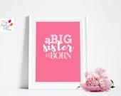 BIG Sister Printable Sign...