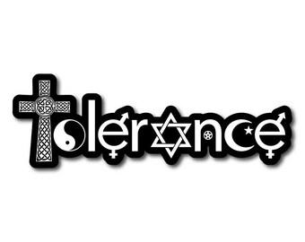 Tolerance Bumper Sticker or Magnet Decal
