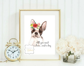 All you need is love ... and a dog - Printable