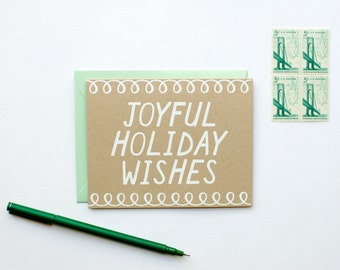 DISCONTINUED - Joyful Holiday Wishes - Holiday Card - Christmas - white on kraft - screen printed - hand lettering - calligraphy - mint