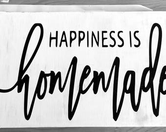 Happiness is Homemade rustic sign