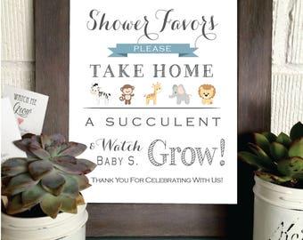 PRINTABLE - Watch Me Grow Safari Animal Theme Sign- Please Take Your Favor - Succulent- Baby Favor Sign