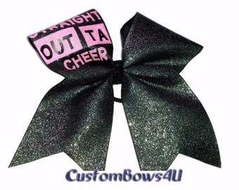 STRAIGHT OUTA CHEER  Sparkly Hair Bow Can   Free personalization!