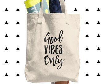 Good Vibes Only Tote Bag, Motivational, Inspiration, Motivation, Positive, Healthy, Yoga, Trendy, Inspirational Quote, Made in USA