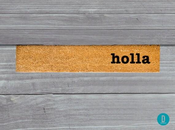 Holla Skinny Doormat Holla Door Mat Holla Welcome Mat Holla