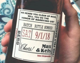 Officiant Label  - Groomsmen Proposal - Will you be our Officiant Liquor Label - Wine labels for wedding officiant - Made to fit your bottle