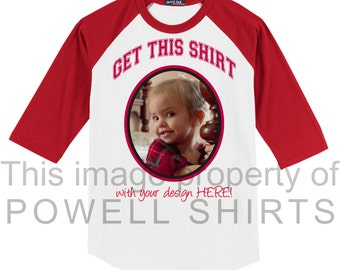 Adult sized custom print personalized baseball raglan (many colors available) w/your graphics, photos... You do the design work or let us.