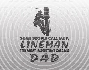Electrical Lineman SVG File,Electrician SVG,Lineman Quote svg,Lineman Dad SVG -Vector Art Commercial & Personal Use-Cricut,Cameo,Silhouette