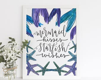 Mermaid Kisses Starfish Wishes, Mermaid Quotes, Mermaid Print, Nursery Wall Art, Girls Room Decor, Printable Art, Mermaid Nursery Theme