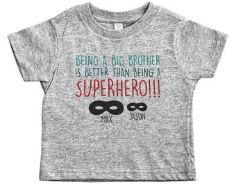Custom Big Brother Shirt, Being A Big Brother Is Better Than Being A Superhero, Big Brother Tee, Tee for Big Brothers, Brother Tee, Big Bro