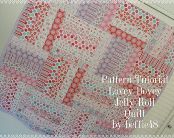 Jelly Roll Lovey Dovey Baby Quilt Pattern Tutorial, Fun Fast and Easy to Make, pdf.