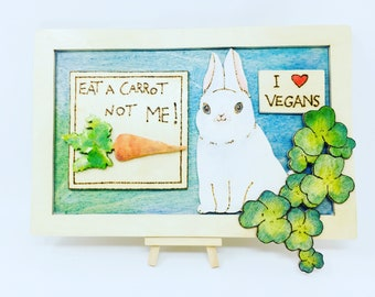 Eat A Carrot Not Me Wall Hanging