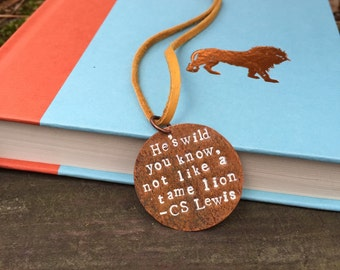Narnia Inspired Fandom Aslan Quote CS Lewis Literary Gifts Book Lover Ideas Bookish Hes Wild You Know Lion Necklace Stamped Copper Jewelry