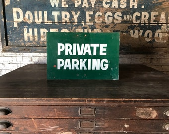 Vintage Hand Painted Private Parking Metal Sign Factory Salvage