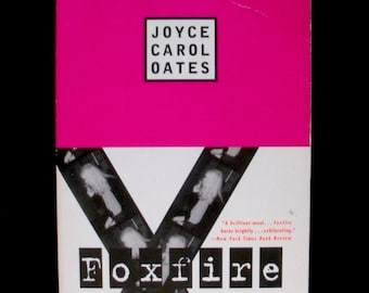 Joyce Carol Oates--Foxfire: Confessions of a Girl Gang (1994 paperback)