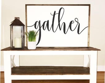 gather sign -FREE SHIPPING-large sign-  2x3-dining room decor - framed sign -farmhouse sign - fixer upper - farmhouse decor - rustic sign