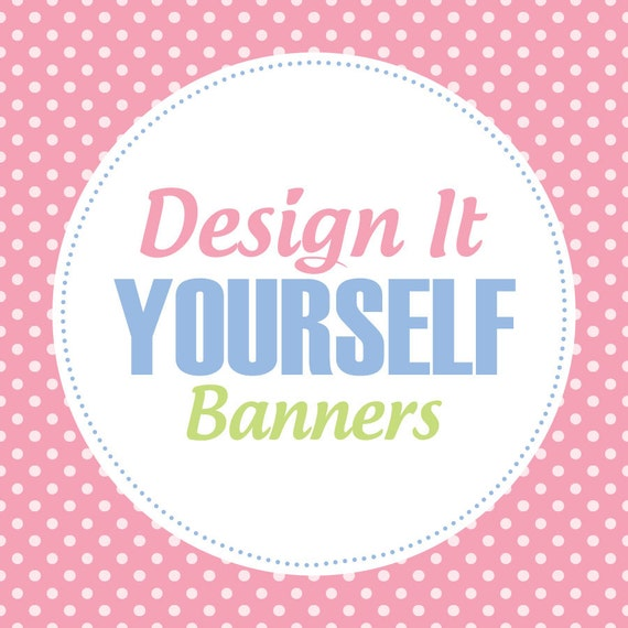 50 off sale design it yourself custom printable banners solutioingenieria Image collections