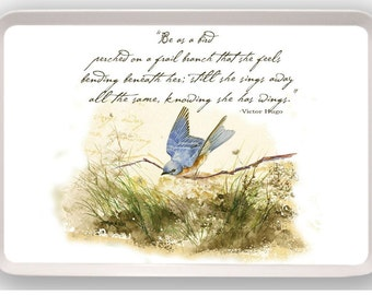 Bluebird Bird on Branch Victor Hugo Quote Poem Inspirational Art Painting Melamine Serving Tray gift