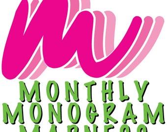 Monthly Mongram Madness