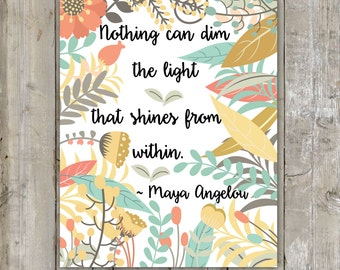 Wall decor quote prints Maya Angelou Poetry Positive Art Baby Nursery Classroom Home Printable