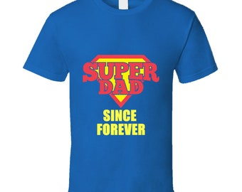 Since Forever T Shirt