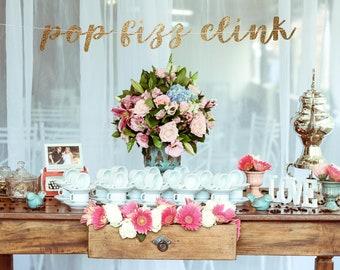 Pop fizz clink, bachelorette party banner, bachelorette banner, wedding shower banner, wedding reception banner, open bar banner