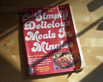Vintage Woman's Day Magazine - Simply Delicious Meals in Minutes - 1978 - 1970s Cookbook