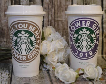 Will You Be My Flower Girl Proposal - Personalized Cup • Mug • Tumbler with Name (Reusable Starbucks Cup) [Flower Girl Gift idea]