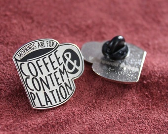 Coffee & Contemplation - Stranger Things - One Inch Enamel Pin