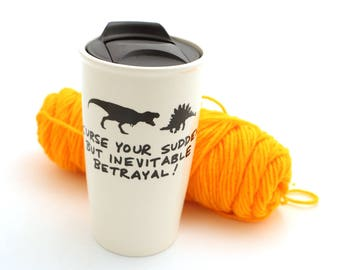 Firefly inevitable betrayal dinosaurs travel mug - pilot episode - Wash quote - Alan Tudyk fan art - large travel mug