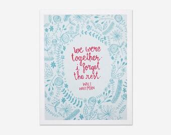 We Were Together - Walt Whitman Print
