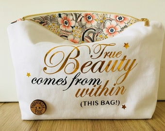 True Beauty Comes from Within this bag, funny zip white pouch for cosmetics, makeup, bridal party, travel bag, bridesmaid gift