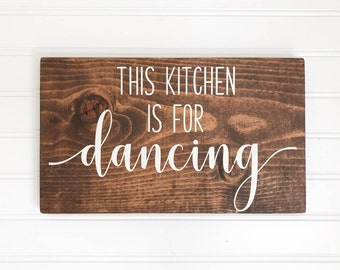 This Kitchen is for Dancing Painted Wood Sign| Rustic Wood Sign| Kitchen Decor| Gift| Housewarming Gift| Christmas Gift| Various Sizes