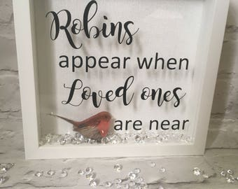 Robins appear when loved ones are near box frame, memorial frame,