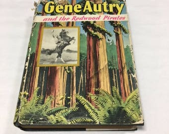 Gene Autry and the Redwood Pirates