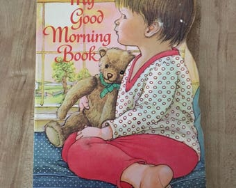 """My Good Morning Book by Eloise Wilkin A Golden Sturdy Shape Book 1983 """"C"""" Edition"""