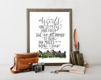 The Woods Are Lovely, Dark and Deep // Hand Lettered / 8 x 10 / Art Print / Mountains / Trees / Typography / Robert Frost
